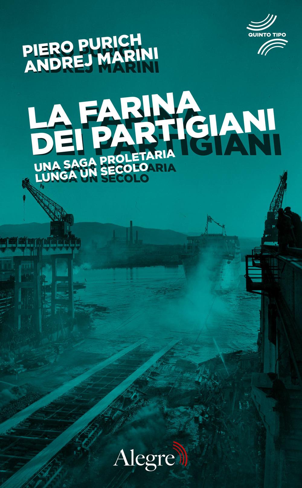 FARINA DEI PARTIGIANI (LA) - Purich Piero; Marini A. - 9788832067460