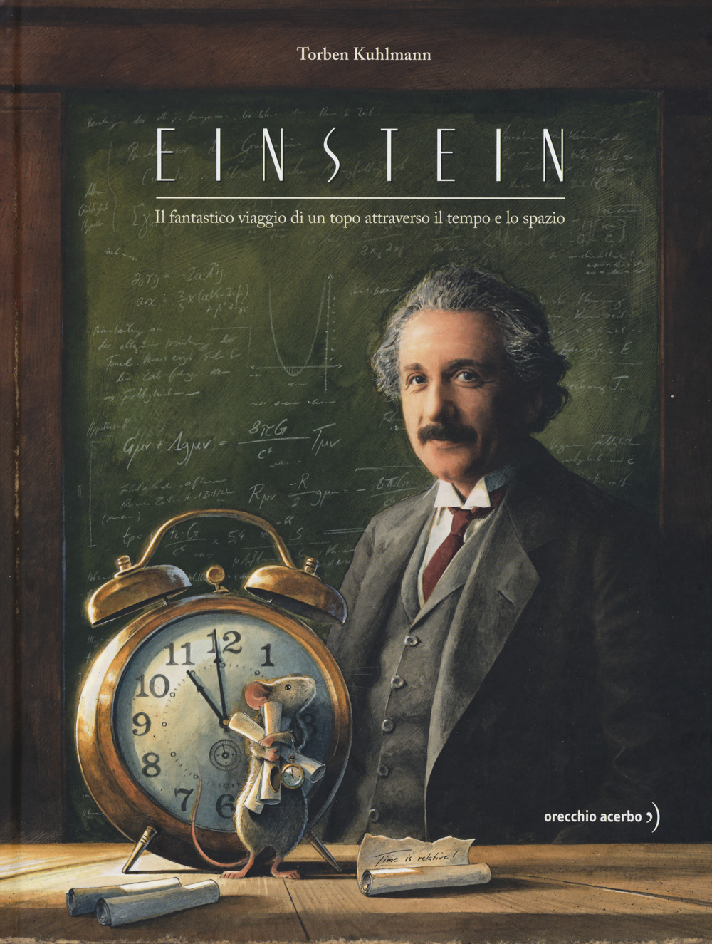 Einstein. Il fantastico viaggio di un topo attraverso il tempo e lo spazio