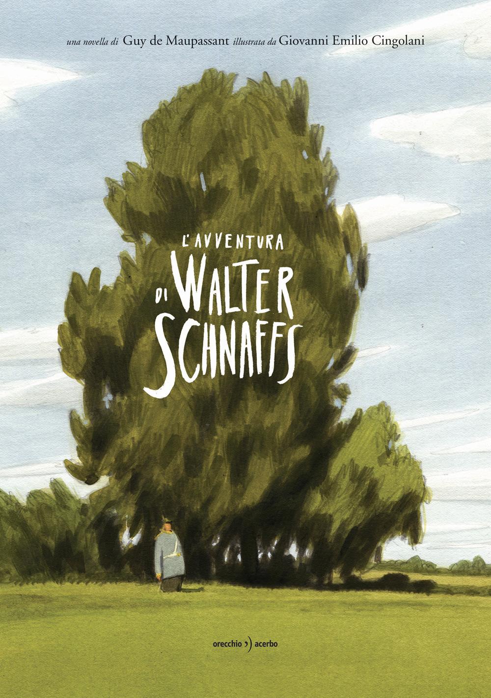 L'avventura di Walter Schnaffs