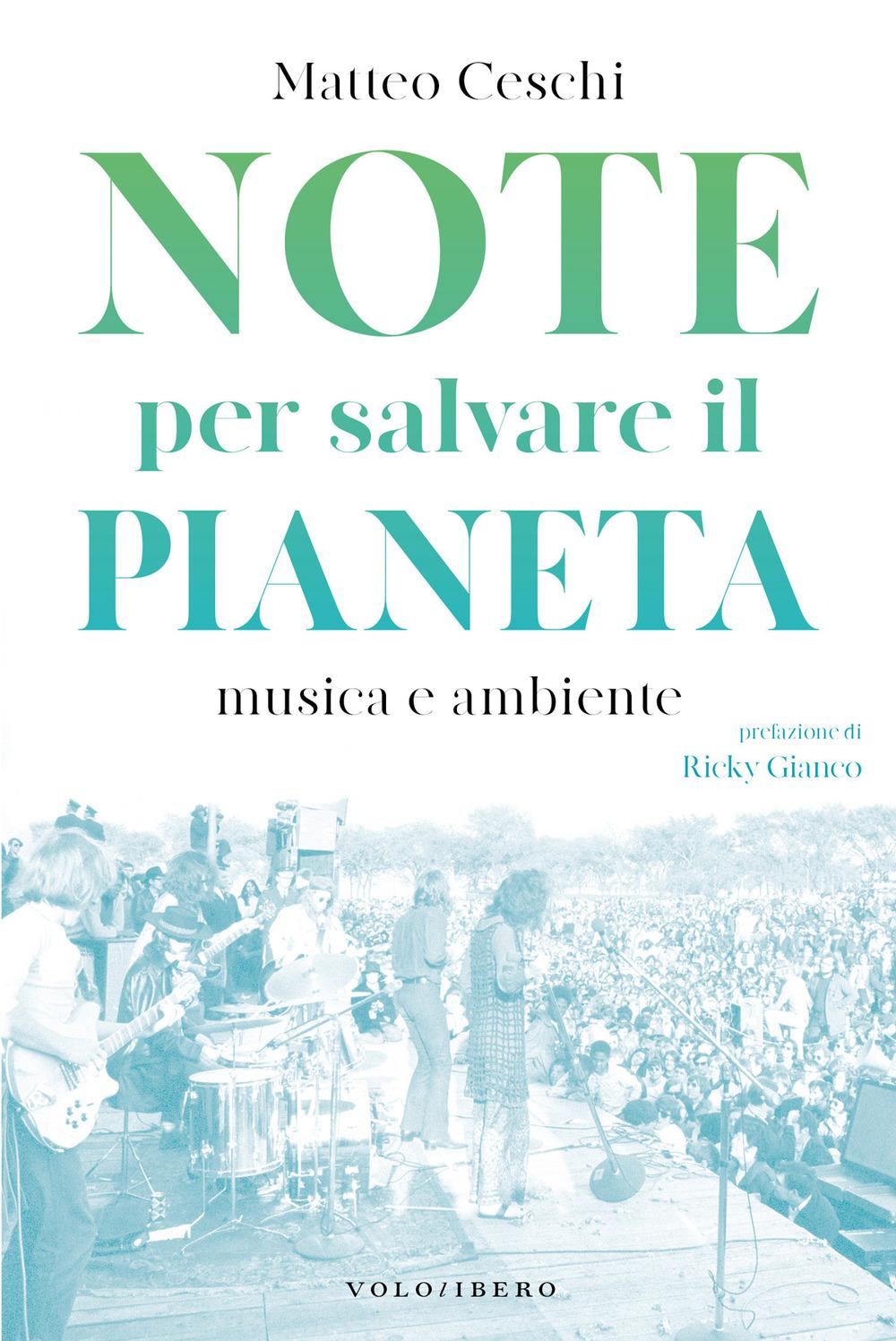 Note per salvare il pianeta. Musica e ambiente