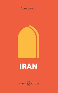 IRAN di PROUSE ANNA