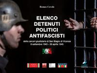ELENCO DETENUTI POLITICI ANTIFASCISTI DELLE CARCERI DI SAN BIAGIO DI VICENZA di COVOLO...