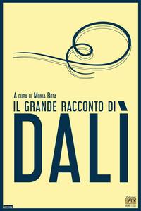 GRANDE RACCONTO DI DALI' di ROTA MONIA (A CURA DI)