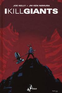 I KILL GIANTS - TITAN EDITION di KELLY JOE NIIMURA KEN JM