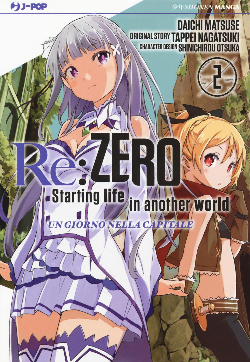 Re: zero. Starting life in another world. Un giorno nella capitale. Vol. 2