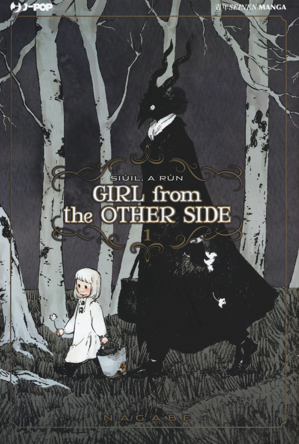 Girl from the other side. Vol. 1