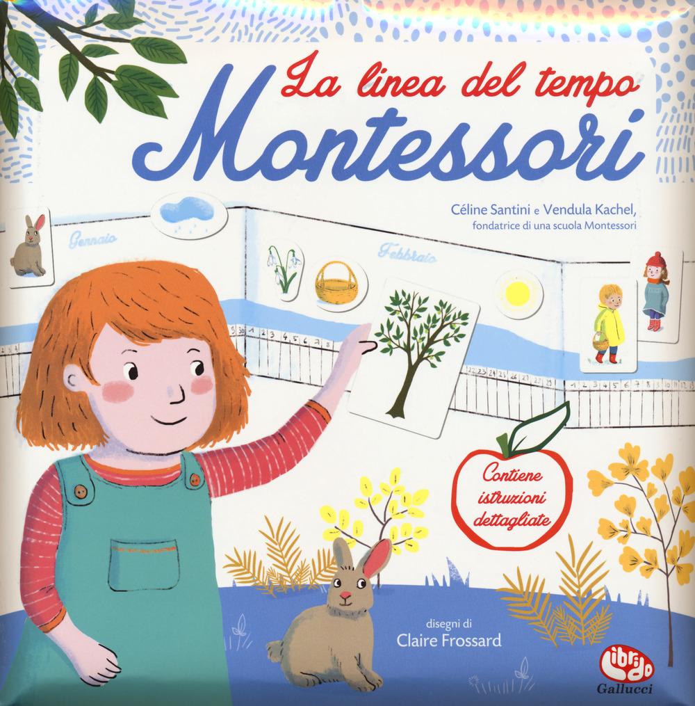 La linea del tempo. Montessori. Con adesivi. Ediz. a colori