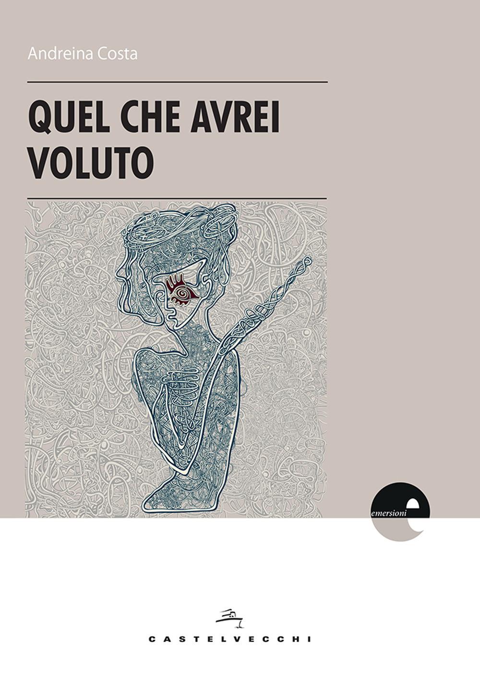 QUEL CHE AVREI VOLUTO - 9788832822366