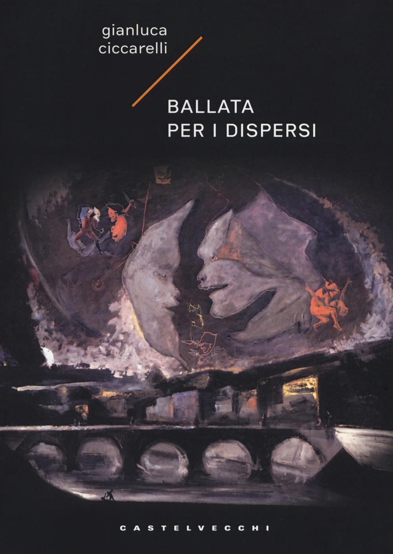 BALLATA PER I DISPERSI - 9788832823301