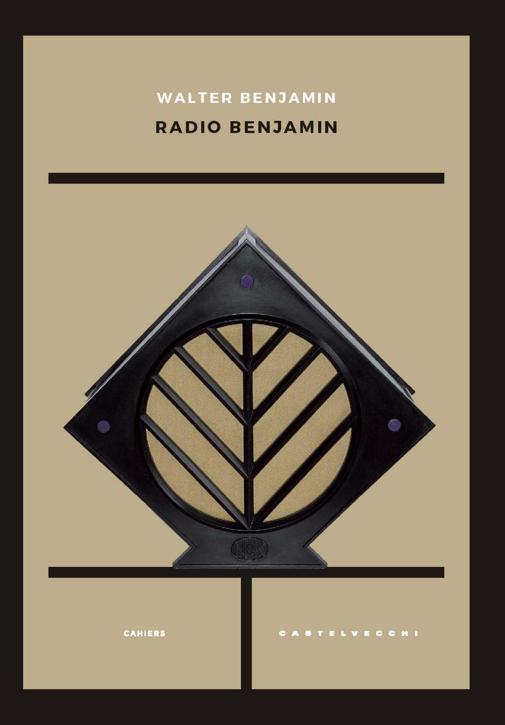 RADIO BENJAMIN - Benjamin Walter - 9788832825220