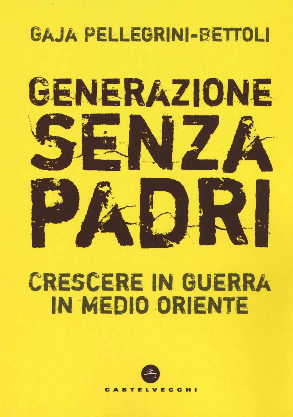 GENERAZIONE SENZA PADRI - 9788832825954