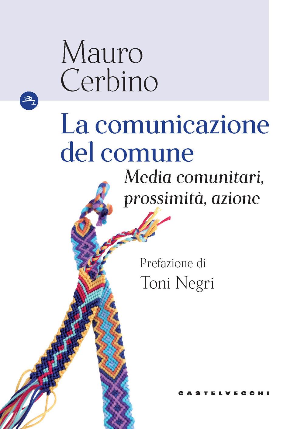 COMUNICAZIONE DEL COMUNE - Cerbino Mauro - 9788832827279
