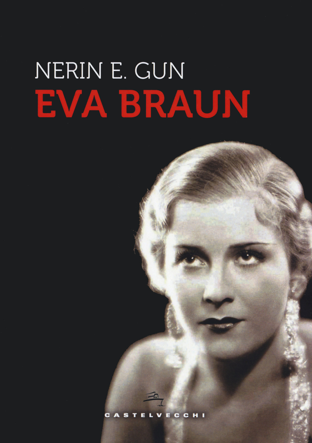 Eva Braun - nerin e.gun - 9788832828528