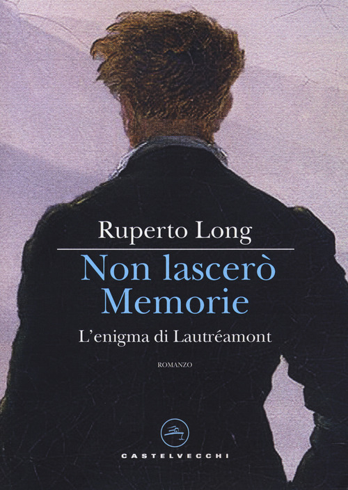 NON LASCERÒ MEMORIE - Long Ruperto - 9788832828801