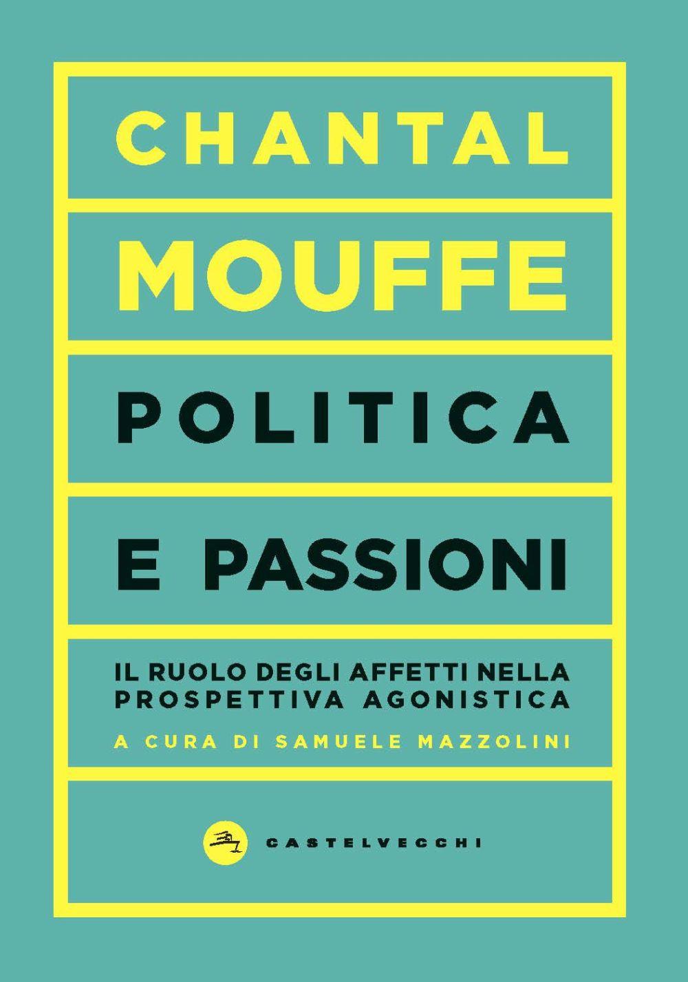 POLITICA E PASSIONI - 9788832829037