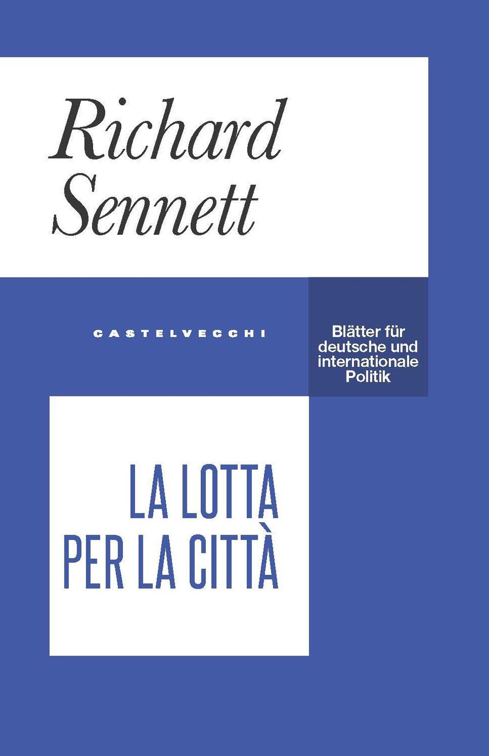 LOTTA PER LA CITTÀ (LA) - Sennet Richard - 9788832829914