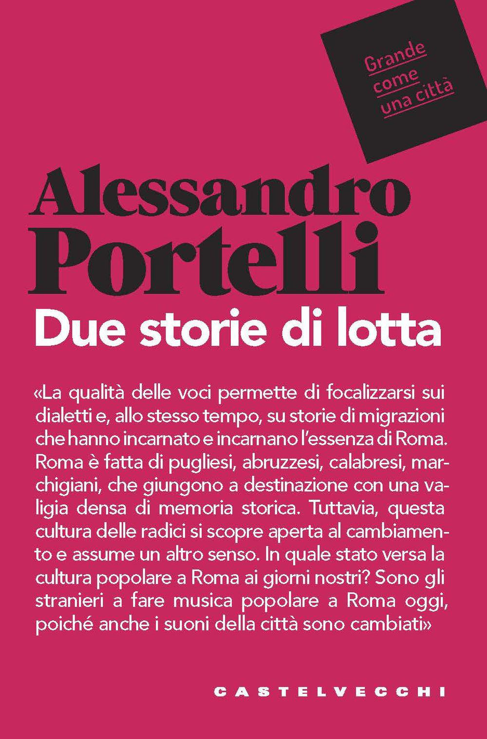 DUE STORIE DI LOTTA - Portelli Alessandro - 9788832829976