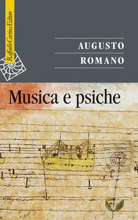 MUSICA E PSICHE di ROMANO AUGUSTO