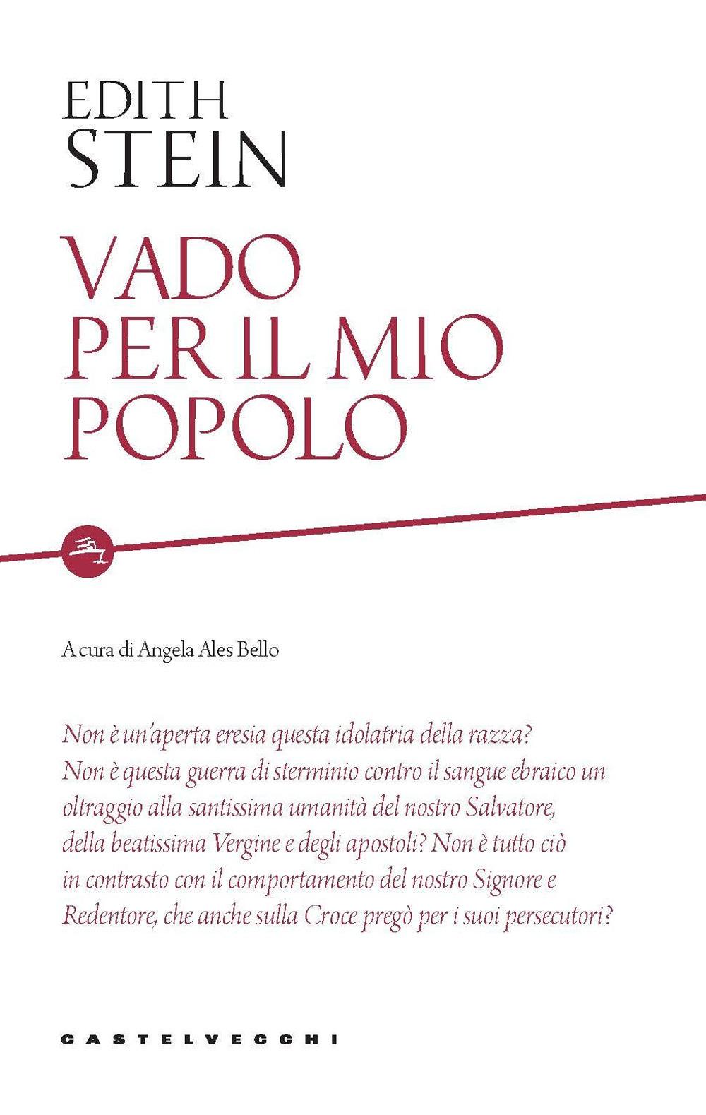 VADO PER IL MIO POPOLO - Stein Edith; Ales Bello A. (cur.) - 9788832900101