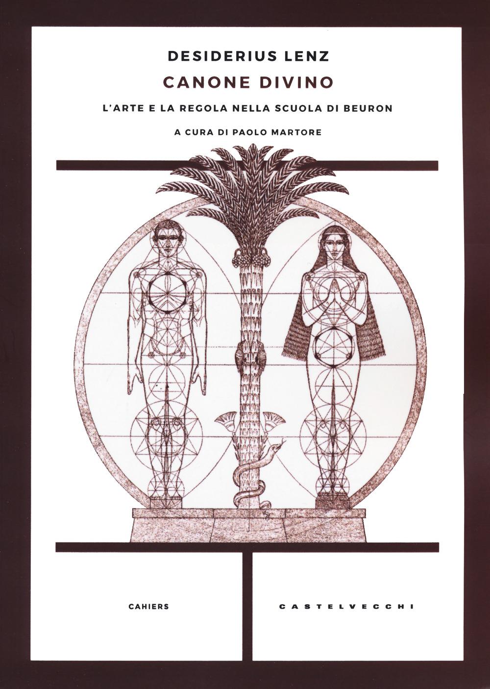 CANONE DIVINO. L'ARTE E LA REGOLA NELLA SCUOLA DI BEURON - 9788832900347