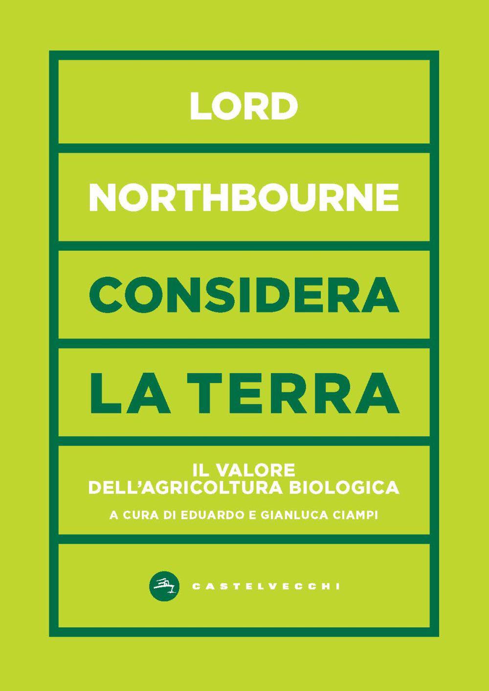 CONSIDERA LA TERRA. IL VALORE DELL'AGRICOLTURA BIOLOGICA - 9788832900378