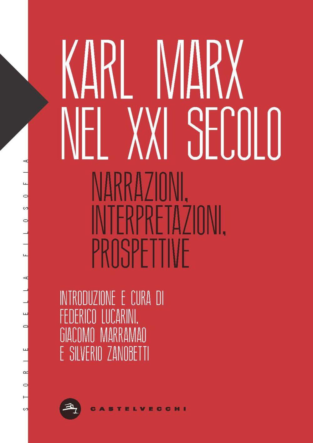 KARL MARX NEL XXI SECOLO - Maffettone Sebastiano - 9788832901771