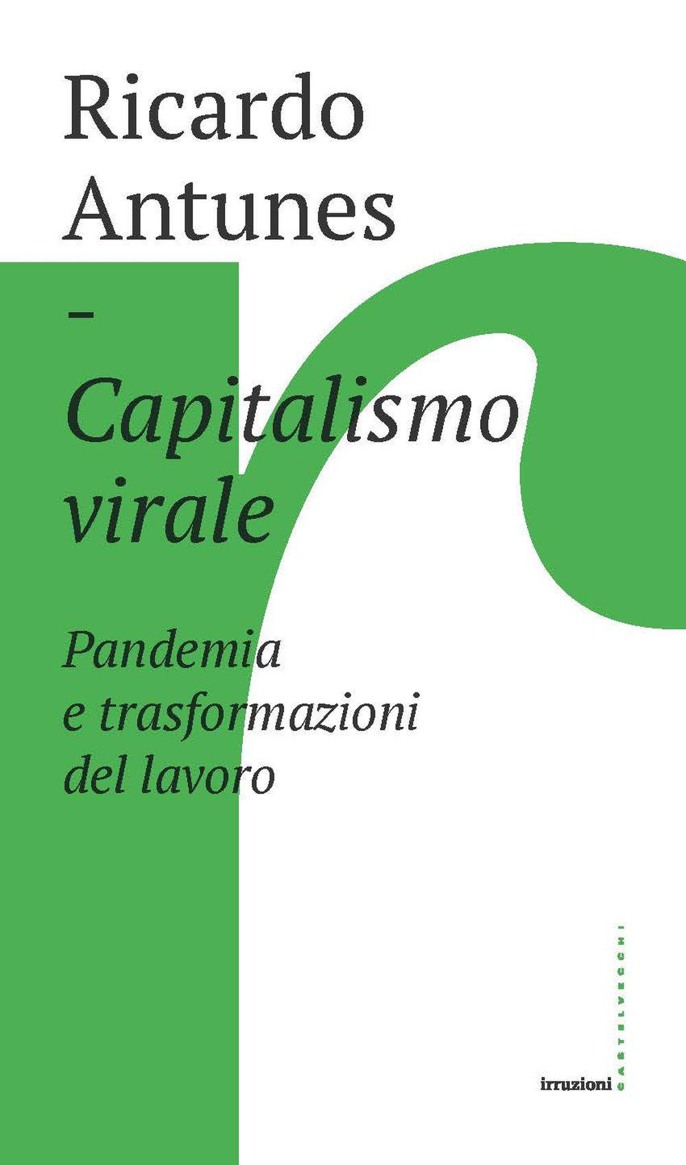 CAPITALISMO VIRALE - RICARDO ANTUNES - 9788832902068