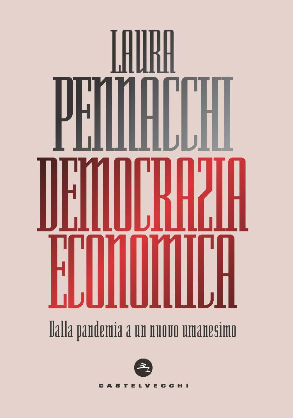 DEMOCRAZIA ECONOMICA - Pennacchi Laura - 9788832902631