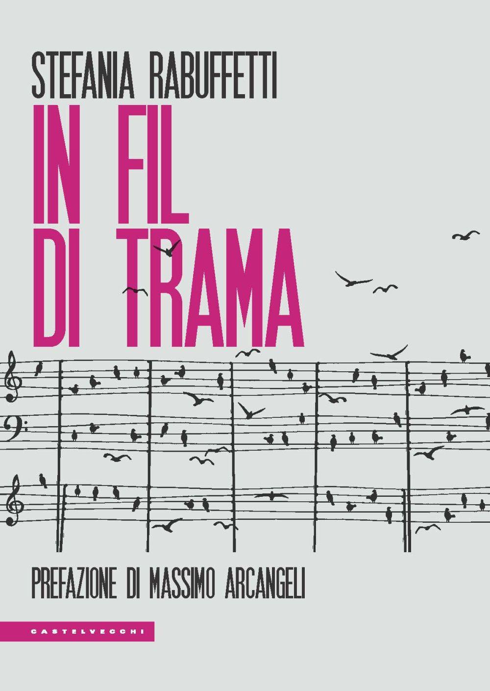 IN FIL DI TRAMA - Rabuffetti Stefania - 9788832902891