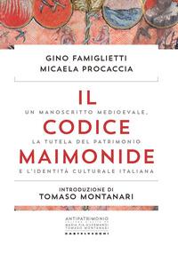 CODICE MAIMONIDE - UN MANOSCRITTO MEDIOEVALE LA TUTELA DEL PATRIMONIO E L'IDENTITA' di...
