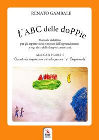 ABC DELLE DOPPIE di GAMBALE RENATO