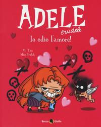 ADELE CRUDELE 4 IO ODIO L'AMORE ! di MR TAN - MISS PRICKLY