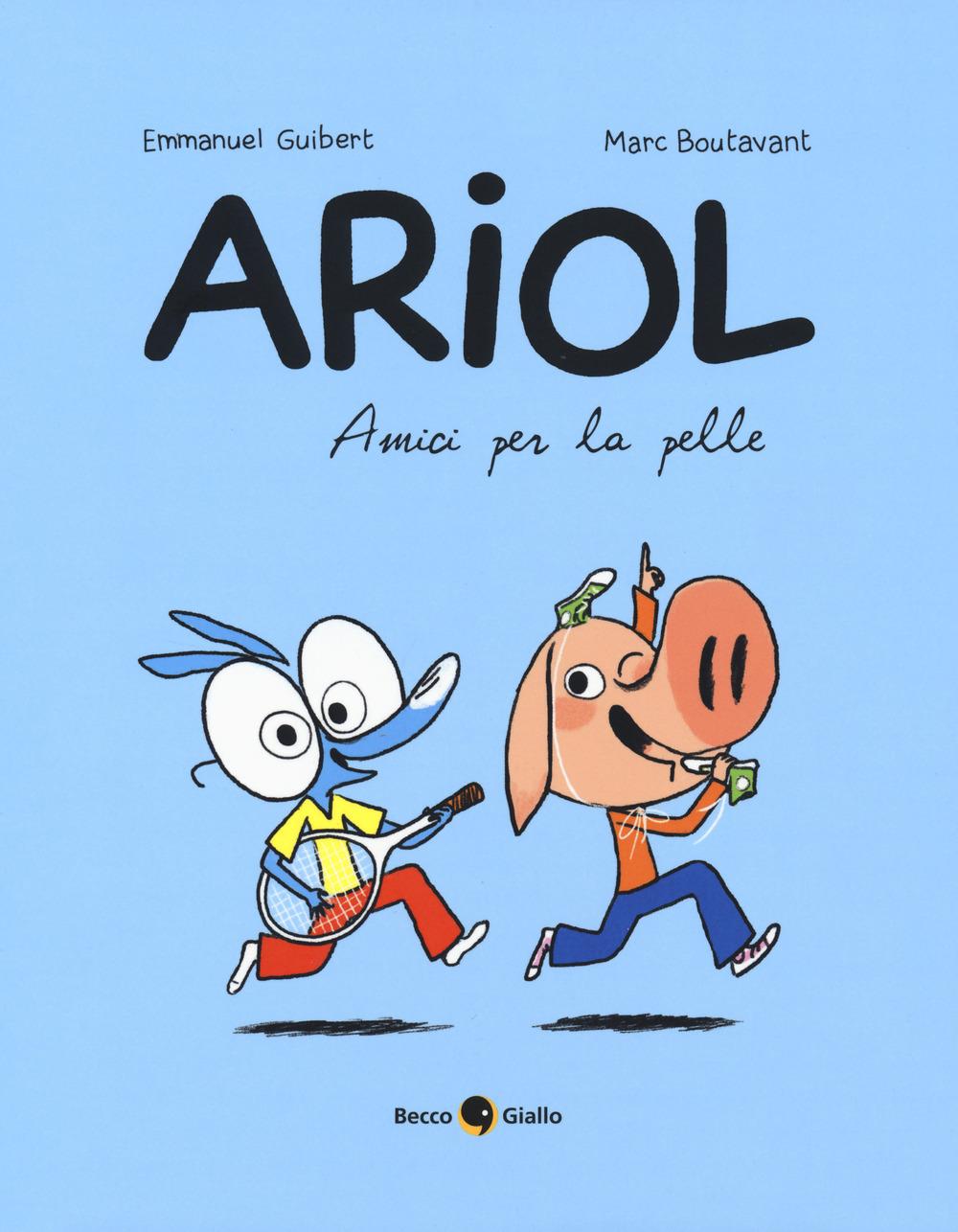 AMICI PER LA PELLE. ARIOL n.3 - Guibert Emmanuel; Boutavant Marc - 9788833140469