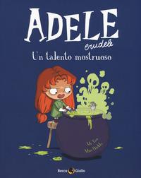 ADELE CRUDELE 7 UN TALENTO MOSTRUOSO di MR TAN - MISS PRICKLY