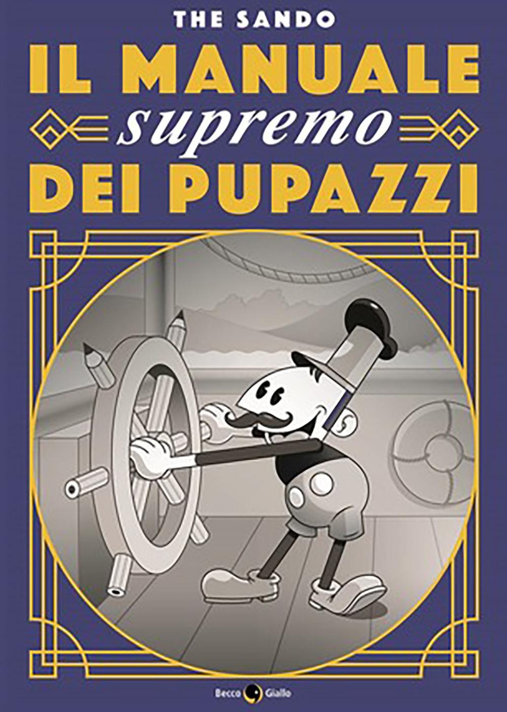 MANUALE SUPREMO DEI PUPAZZI (IL) - 9788833141060