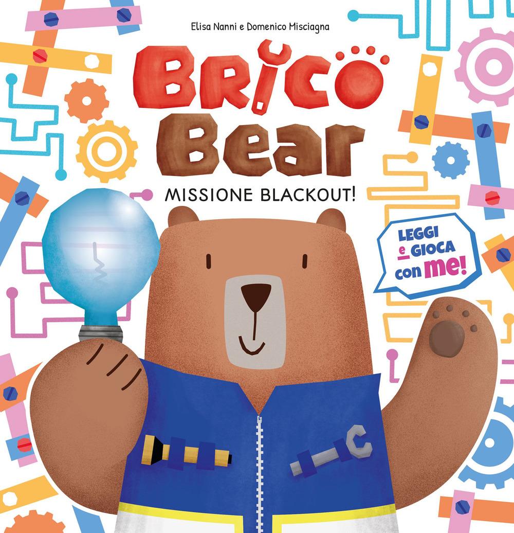 MISSIONE BLACKOUT! BRICO BEAR - 9788833141435