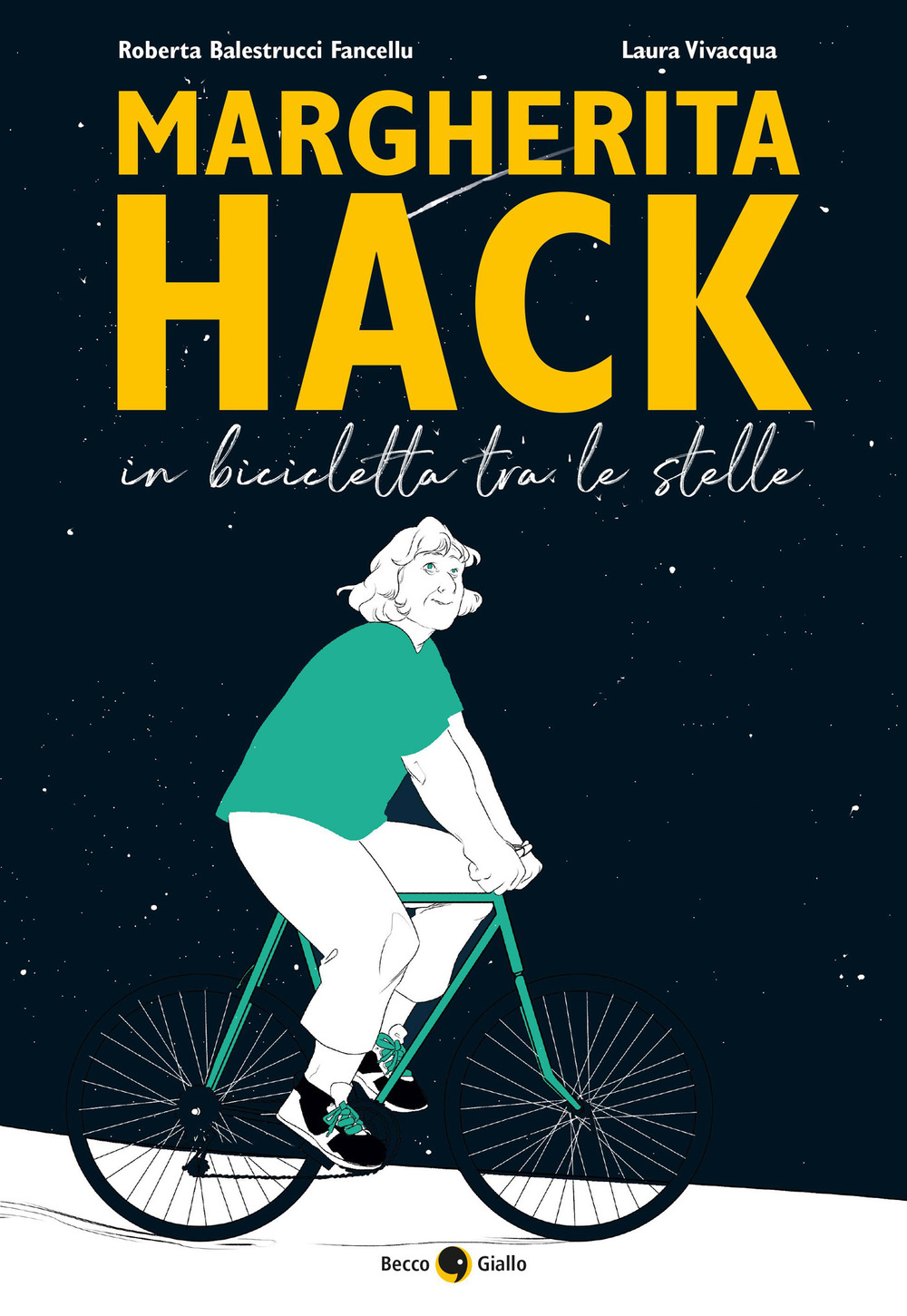 MARGHERITA HACK. IN BICICLETTA TRA LE STELLE - 9788833141442