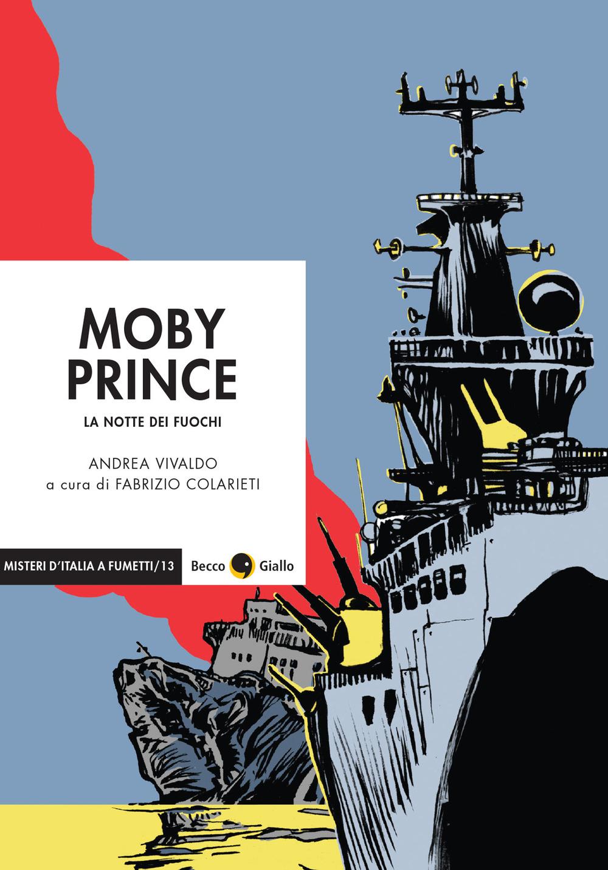 MOBY PRINCE. LA NOTTE DEI FUOCHI - 9788833141794