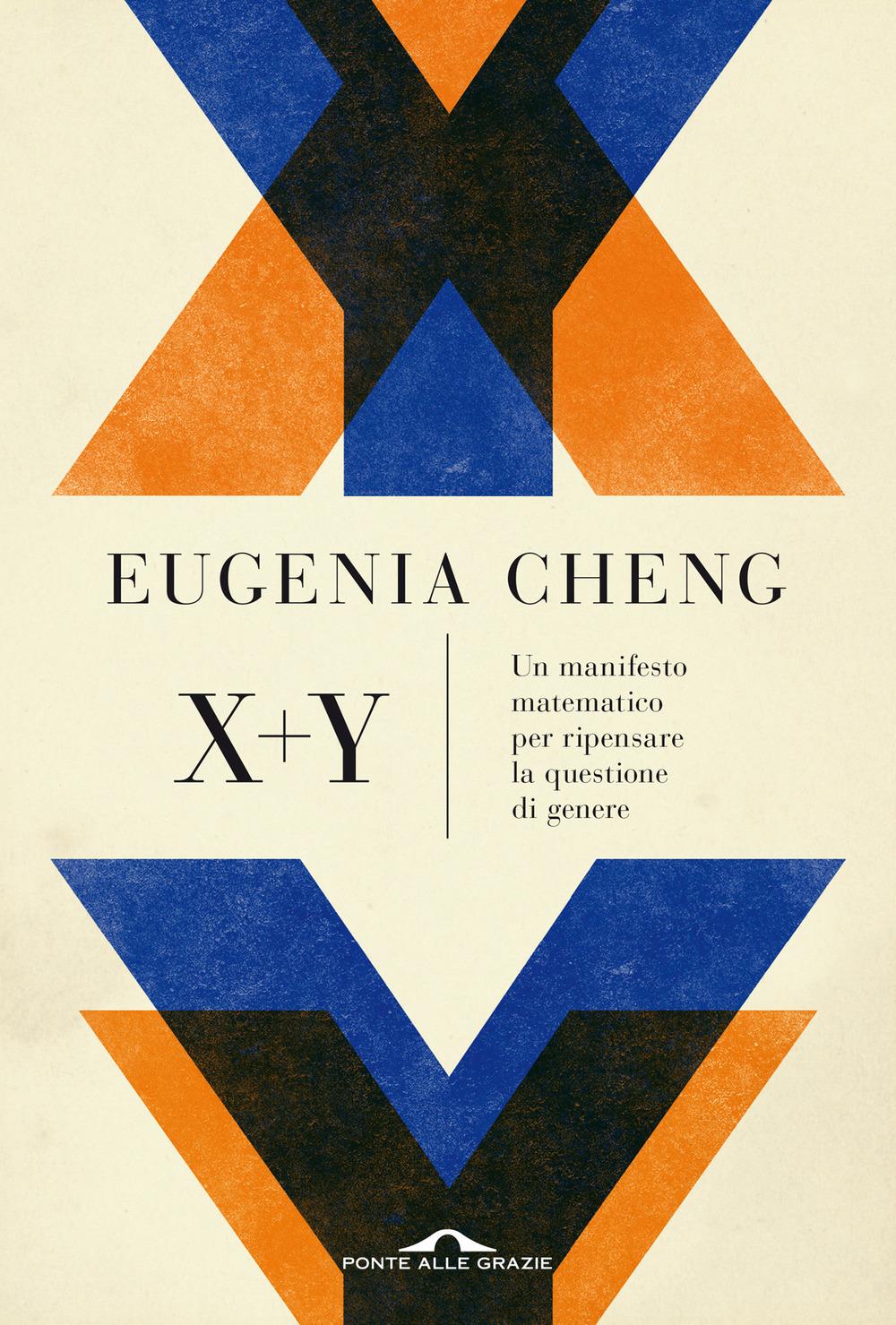 X + y. Un manifesto matematico per ripensare la questione di genere