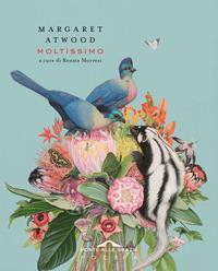 MOLTISSIMO di ATWOOD MARGARET