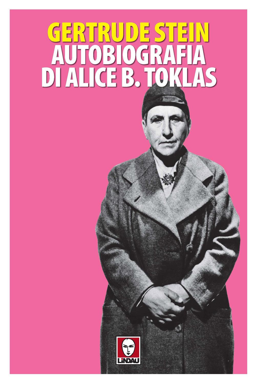 AUTOBIOGRAFIA DI ALICE B. TOKLAS - Stein Gertrude - 9788833532271