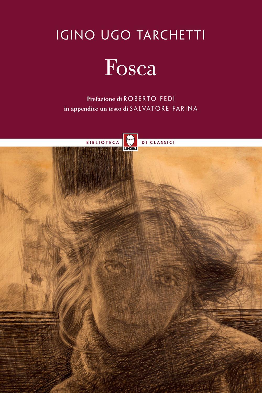 FOSCA - Tarchetti Igino Ugo - 9788833532851