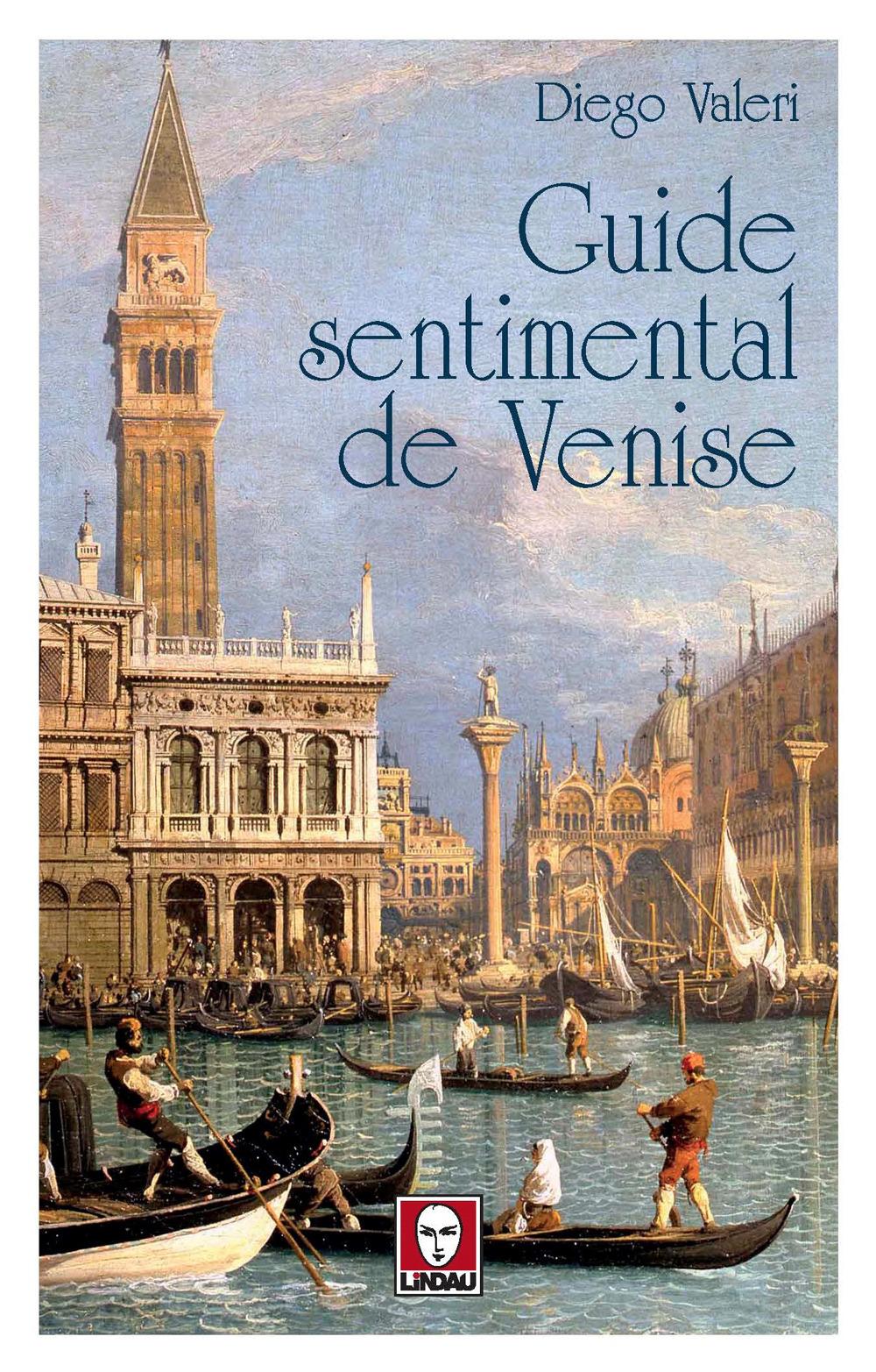 GUIDE SENTIMENTAL DE VENISE - Valeri Diego - 9788833533841