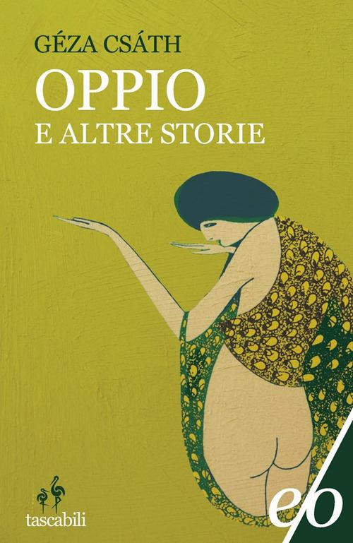 OPPIO E ALTRE STORIE - 9788833571355