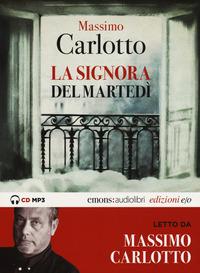 SIGNORA DEL MARTEDI' - AUDIOLIBRO CD MP3 di CARLOTTO MASSIMO