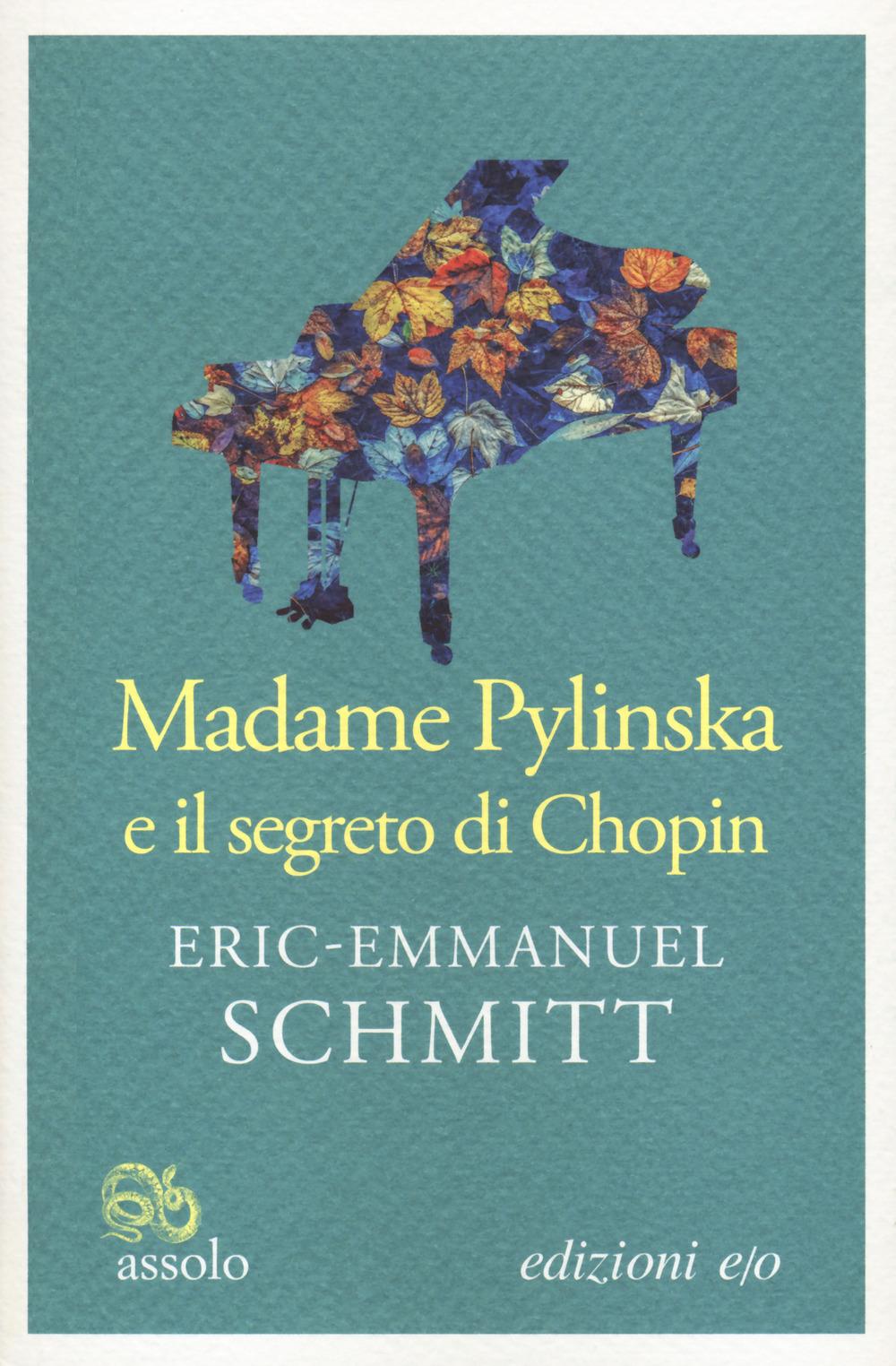 MADAME PYLINSKA E IL SEGRETO DI CHOPIN - Schmitt Eric-Emmanuel - 9788833572284