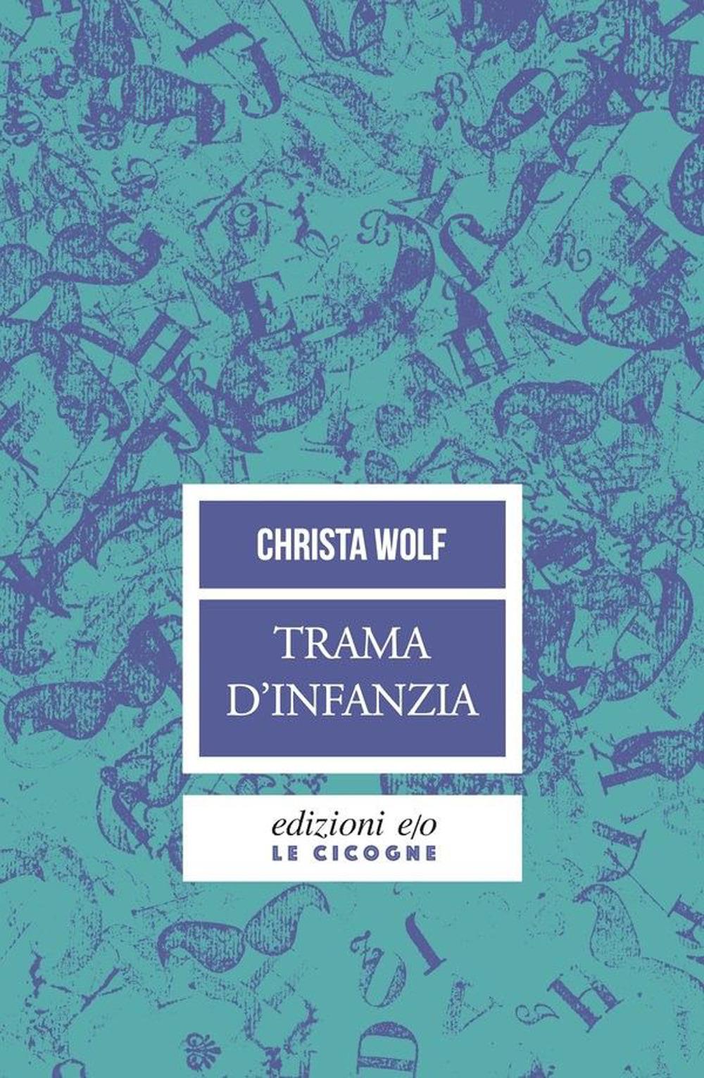TRAMA D'INFANZIA - Wolf Christa - 9788833573014
