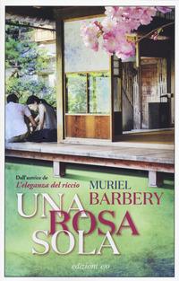 ROSA SOLA di BARBERY MURIEL