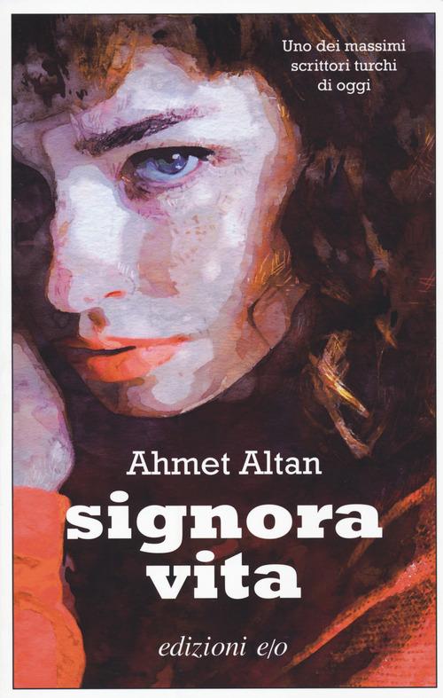 SIGNORA VITA - Altan Ahmet - 9788833573182
