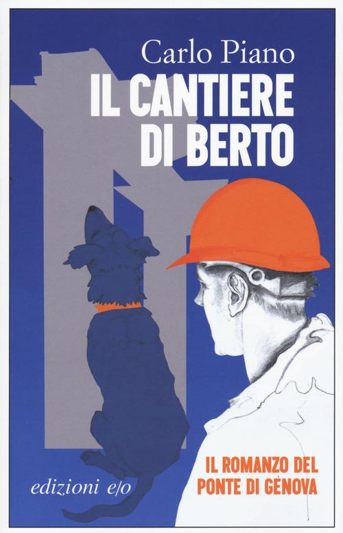 CANTIERE DI BERTO (IL) - Piano Carlo - 9788833573342